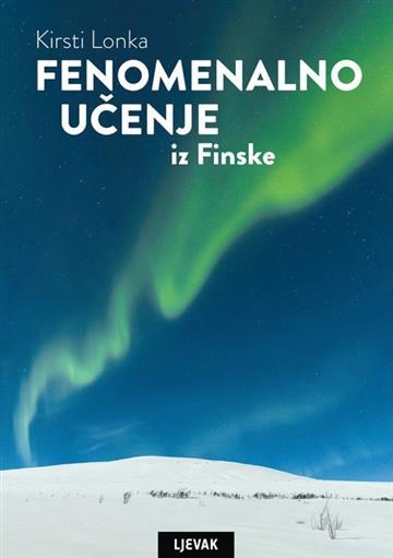 Fenomenalno učenje iz Finske - Kirsti Lonka