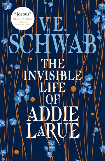 Invisible Life of Addie Larue - V. E. Schwab