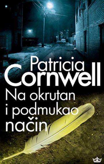 Na okrutan i podmukao način - Patricia Cornwell
