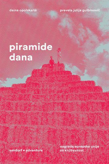Piramide dana - Daina Opolskaite