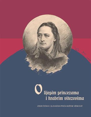 O lijepim princezama i hrabrim vitezovima - Božena Němcová