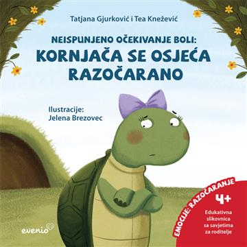 Kornjača se osjeća razočarano - Tatjana Gjurković; Tea Knežević