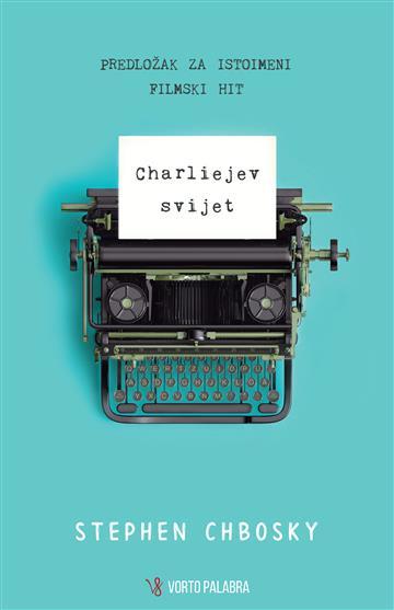 Charliejev svijet - Stephen Chbosky