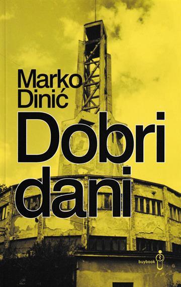 Dobri dani - Marko Dinić