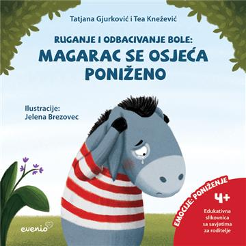 Magarac se osjeća poniženo - Tatjana Gjurković; Tea Knežević