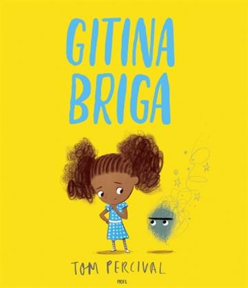 Gitina Briga - Tom Percival