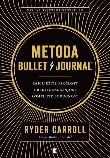 Metoda Bullet Journal - Ryder Carroll