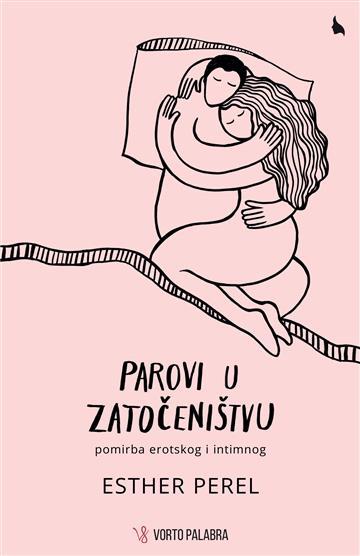 Parovi u zatočeništvu - Esther Perel