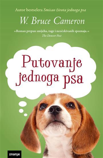 Putovanje jednog psa - W. Bruce Cameron