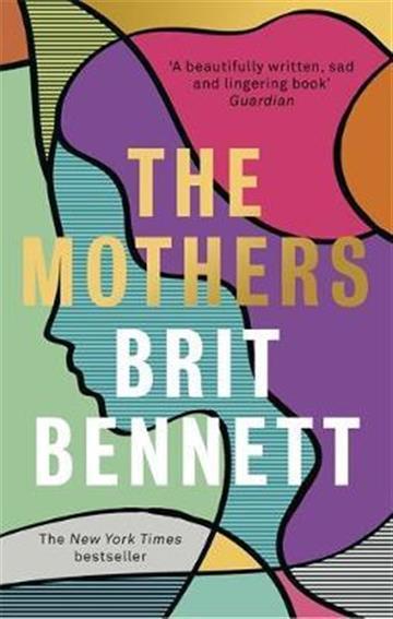 Mothers - Britt Bennett