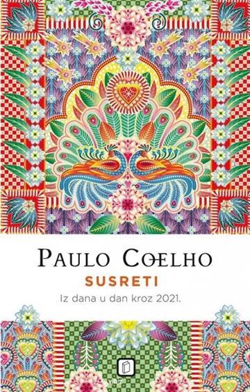 Susreti iz dana u dan kroz 2021. - Paulo Coelho