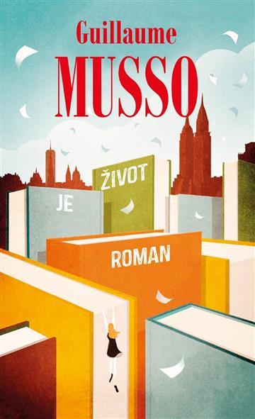 Život je roman - Guillaume Musso