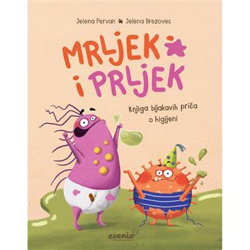 Mrljek i Prljek - Knjiga bljakavih priča - Jelena Pervan