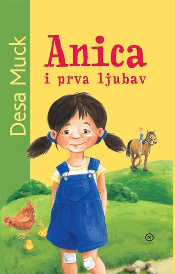 Anica i prva ljubav - Muck Desa