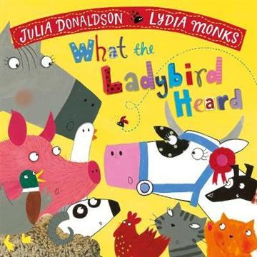 What the Ladybird Heard - Julia Donaldson, Lyd