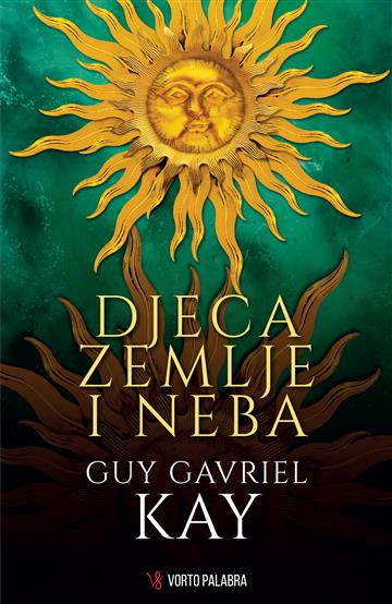 Djeca zemlje i neba - Guy Gavriel Kay
