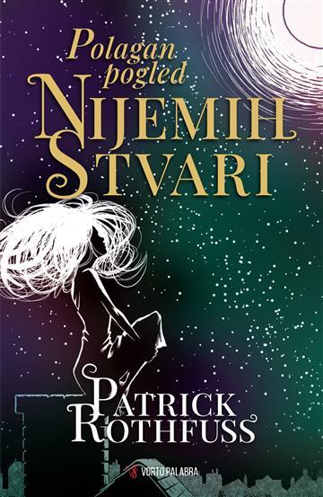 Polagan pogled nijemih stvari - Patrick Rothfuss