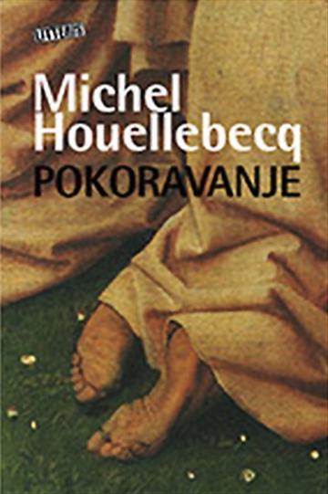 Pokoravanje - Michel Houellebecq