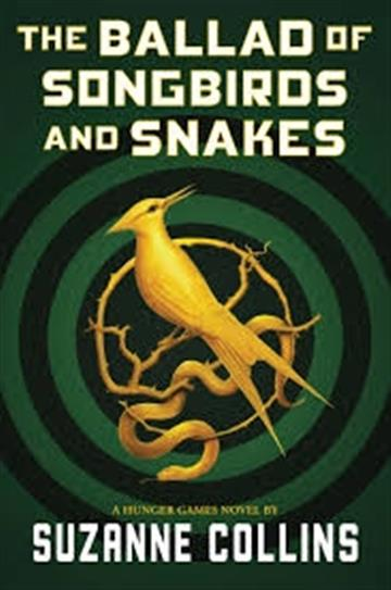 Ballad of Songbirds and Snakes HB - Suzanne Collins