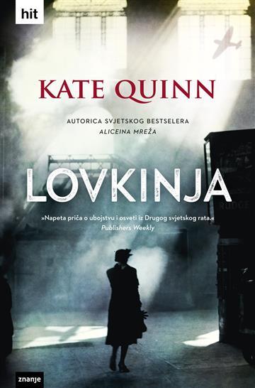 Lovkinja - Kate Quinn