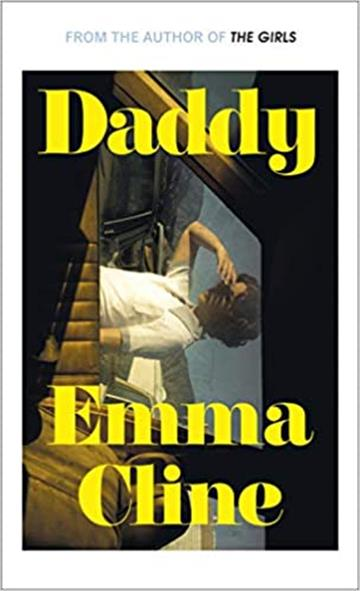 Daddy - Emma Cline