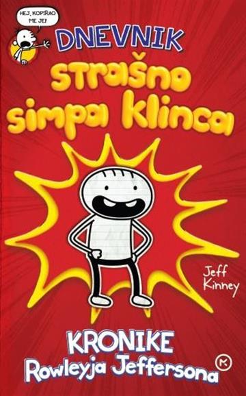 Dnevnik strašno simpa klinca - Jeff Kinney