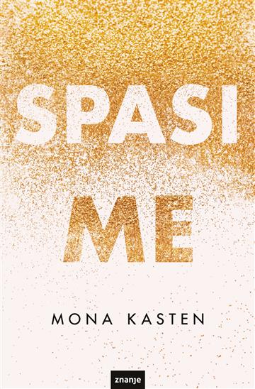 Spasi me - Mona Kasten