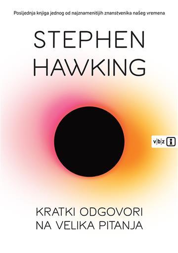 Kratki odgovori na velika pitanja - Stephen Hawking