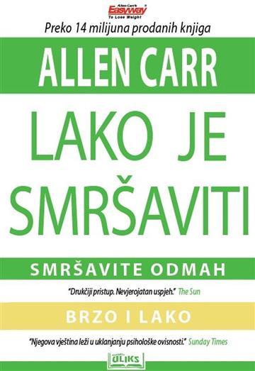 Lako je smršaviti - Allen Carr