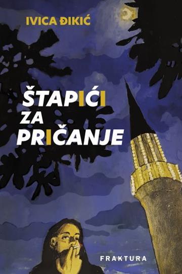 Štapići za pričanje - Ivica Đikić
