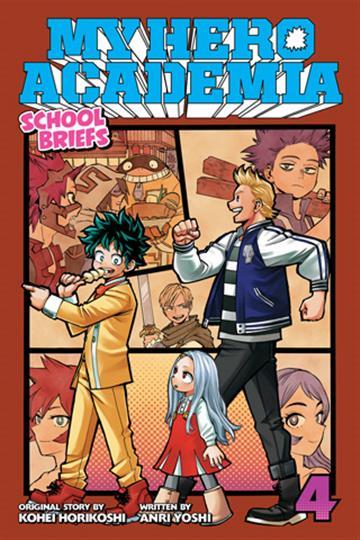 My Hero Academia: School Briefs, vol. 04 - Hideyuki Furuhashi